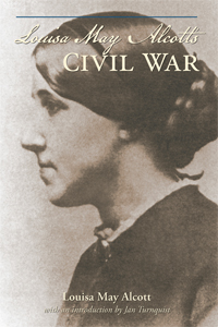 Louisa May Alcott\'s Civil War