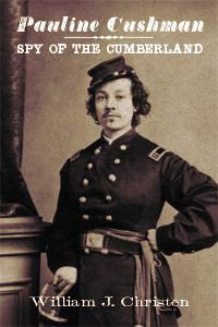 Pauline Cushman: Spy of the Cumberland